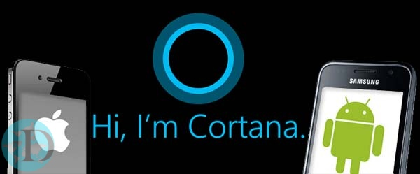 iOS and Android Cortana