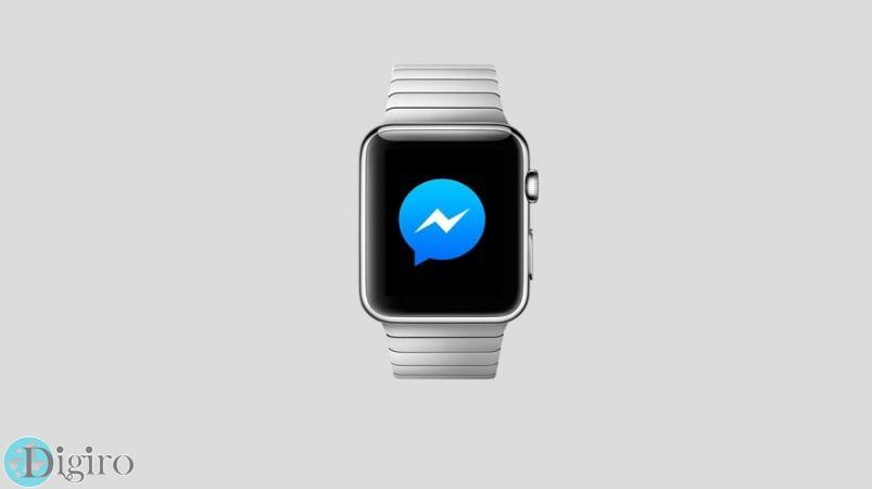 فیسبوک مسنجر برای اپل واچ منتشر شد