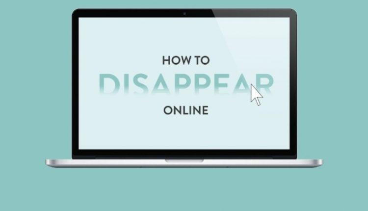6 روش برای اینکه خود را از اینترنت پاک کنید