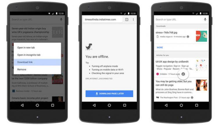 با نسخه جدید گوگل کروم اندروید میتوانید بدون اینترنت کار کنید!