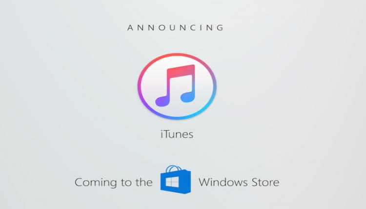 اپل آیتونز را به فروشگاه ویندوز میآورد!