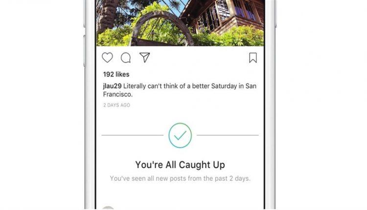 ویژگی جدید اینستاگرام اعلام میکند که کِی تمام پستها را دیدهاید