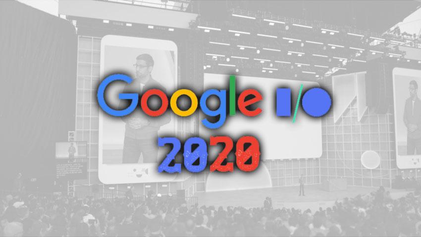 گوگل I/O 2020