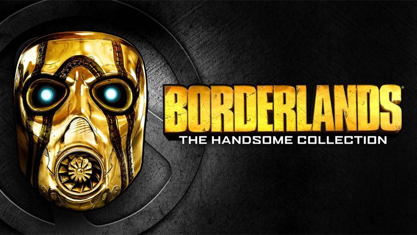 Borderlands: The Handsome Collection در اپیک گیمز استور رایگان شد